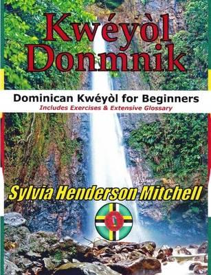 Kweyol Donmnik: Dominican Kweyol for Beginners (BOK)