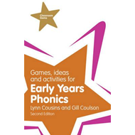 Games, Ideas and Activities for Early Years Phonics (BOK)