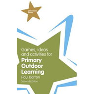 Games, Ideas and Activities for Primary Outdoor Learning (BOK)