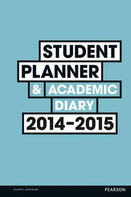 Student Planner and Academic Diary 2014-2015 (BOK)