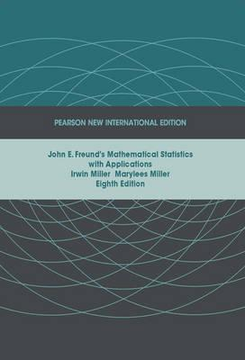 John E. Freund's Mathematical Statistics with Applications (BOK)