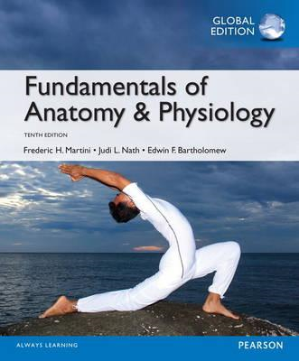 Fundamentals of Anatomy & Physiology with Mastering A&P (BOK)