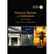 Financial Markets and Institutions, Global Edition (BOK)