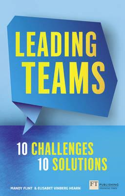 Leading Teams - 10 Challenges : 10 Solutions (BOK)