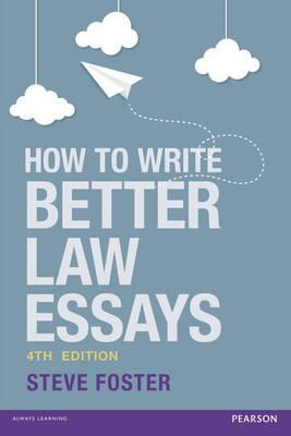 How To Write Better Law Essays (BOK)