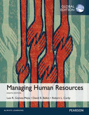 Managing Human Resources, Global Edition (BOK)
