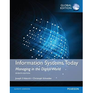 Information Systems Today: Managing in a Digital World, Glob (BOK)