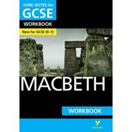 Macbeth: York Notes for GCSE (9-1) Workbook (BOK)