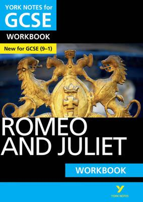 Romeo and Juliet: York Notes for GCSE (9-1) Workbook (BOK)