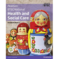 BTEC Nationals Health and Social Care Student Book 1 + Activ (BOK)