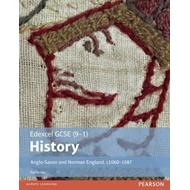 Edexcel GCSE (9-1) History Anglo-Saxon and Norman England, c (BOK)