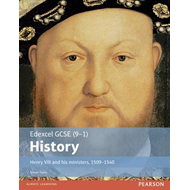 Edexcel GCSE (9-1) History Henry VIII and his ministers, 150 (BOK)