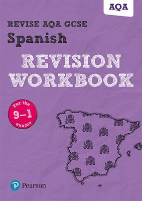 Revise AQA GCSE Spanish Revision Workbook (BOK)