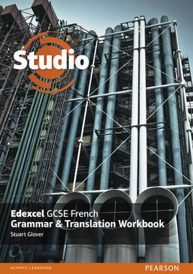 Studio Edexcel GCSE French Grammar and Translation Workbook (BOK)