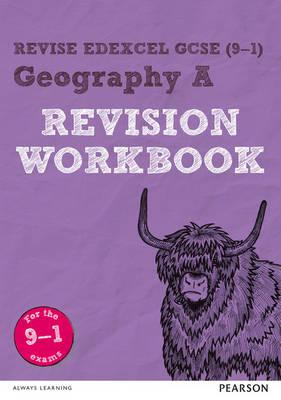Revise Edexcel GCSE (9-1) Geography A Revision Workbook (BOK)