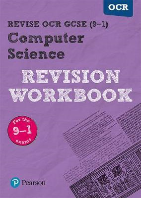 Revise OCR GCSE (9-1) Computer Science Revision Workbook (BOK)
