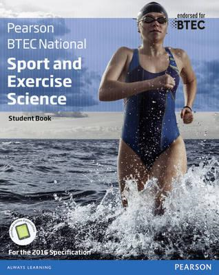 BTEC Nationals Sport and Exercise Science Student Book + Act (BOK)