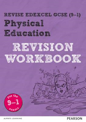 Revise Edexcel GCSE (9-1) Physical Education Revision Workbo (BOK)