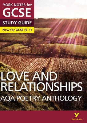 AQA Poetry Anthology - Love and Relationships: York Notes fo (BOK)