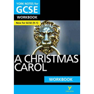 Christmas Carol: York Notes for GCSE (9-1) Workbook (BOK)