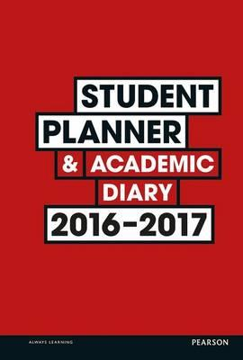 Student Planner and Academic Diary 2016-2017 (BOK)