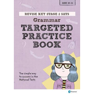 Revise Key Stage 2 SATs English - Grammar - Targeted Practic (BOK)