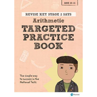 Revise Key Stage 2 SATs Mathematics - Arithmetic - Targeted (BOK)