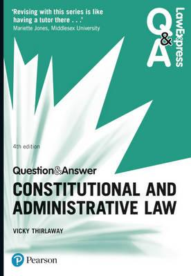 Law Express Question and Answer: Constitutional and Administ (BOK)