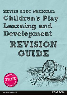 Revise BTEC National Children's Play, Learning and Developme (BOK)