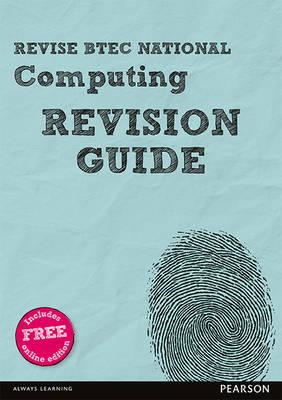 Revise BTEC National Computing Revision Guide (BOK)