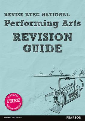 Revise BTEC National Performing Arts Revision Guide (BOK)