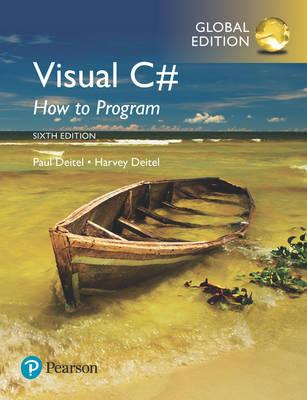 Visual C# How to Program, Global Edition (BOK)