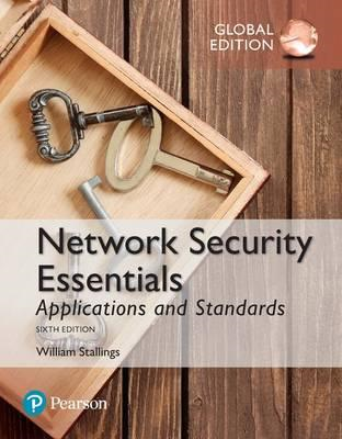 Network Security Essentials: Applications and Standards, Glo (BOK)