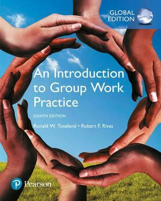 Introduction to Group Work Practice, Global Edition (BOK)
