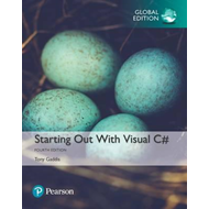 Starting out with Visual C#, Global Edition (BOK)