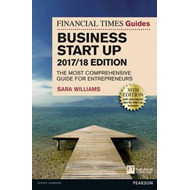 Financial Times Guide to Business Start Up 2017/18 (BOK)