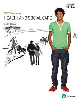 BTEC Tech Award Health and Social Care Student Book (BOK)
