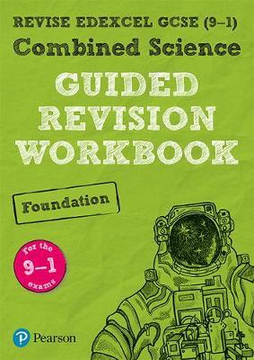 REVISE Edexcel GCSE (9-1) Combined Science Foundation Guided (BOK)
