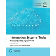 Information Systems Today: Managing the Digital World, Globa (BOK)