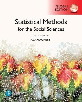 Statistical Methods for the Social Sciences, Global Edition (BOK)