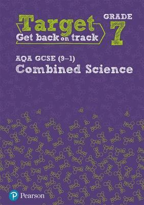 Target Grade 7 AQA GCSE (9-1) Combined Science Intervention (BOK)