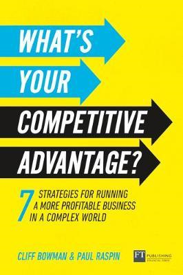 What's Your Competitive Advantage? (BOK)