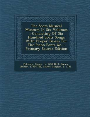 Scots Musical Museum in Six Volumes (BOK)