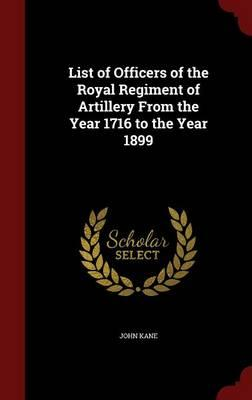 List of Officers of the Royal Regiment of Artillery from the (BOK)