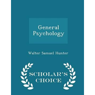 General Psychology - Scholar's Choice Edition (BOK)