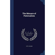 Menace of Paternalism (BOK)
