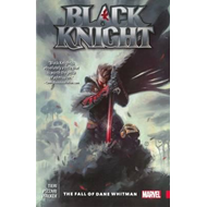 Black Knight: The Fall Of Dane Whitman (BOK)