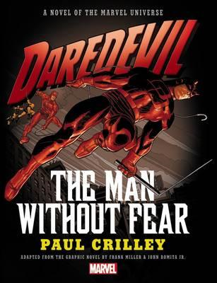 Daredevil: The Man Without Fear Prose Novel (BOK)