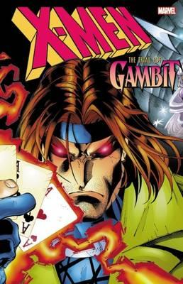 X-men: The Trial Of Gambit (BOK)