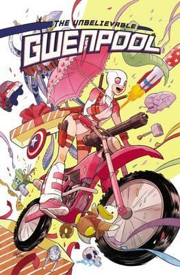 Gwenpool, the Unbelievable Vol. 1: Believe it (BOK)